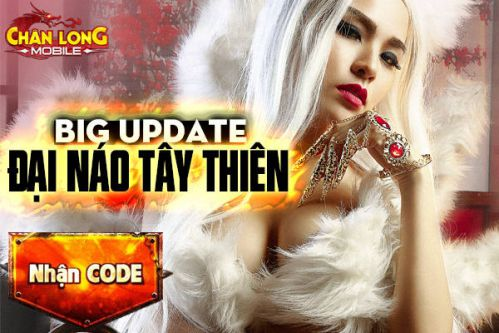 500-vipcode-chan-long-mobile-mung-big-update-khung 3