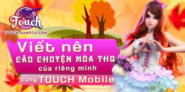 touch-mobile-lang-man-cung-phien-ban-cau-chuyen-mua-thu