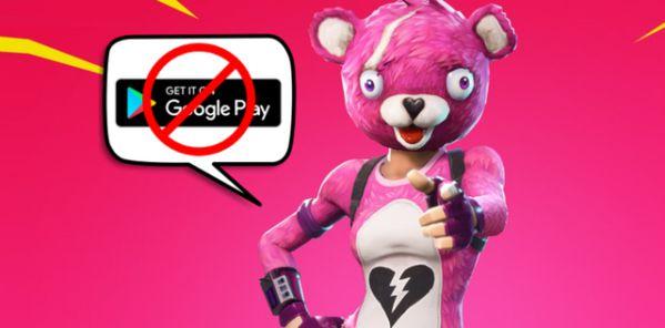 """Bất ngờ: Game hot """"Fortnite"""" sẽ không có mặt trên Google Play 1"""